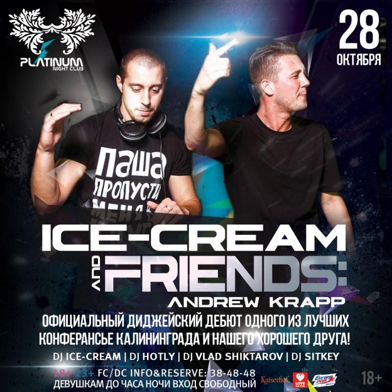 Ice-Cream & Friends: Andrew Krapp