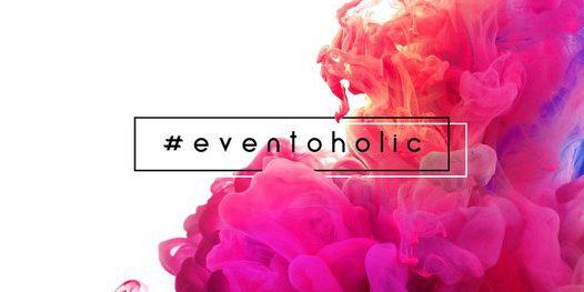 Eventoholic | art & beauty community