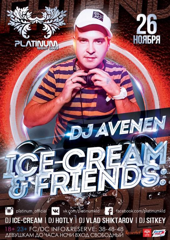 «Ice-Cream & Friends» DJ Avenen