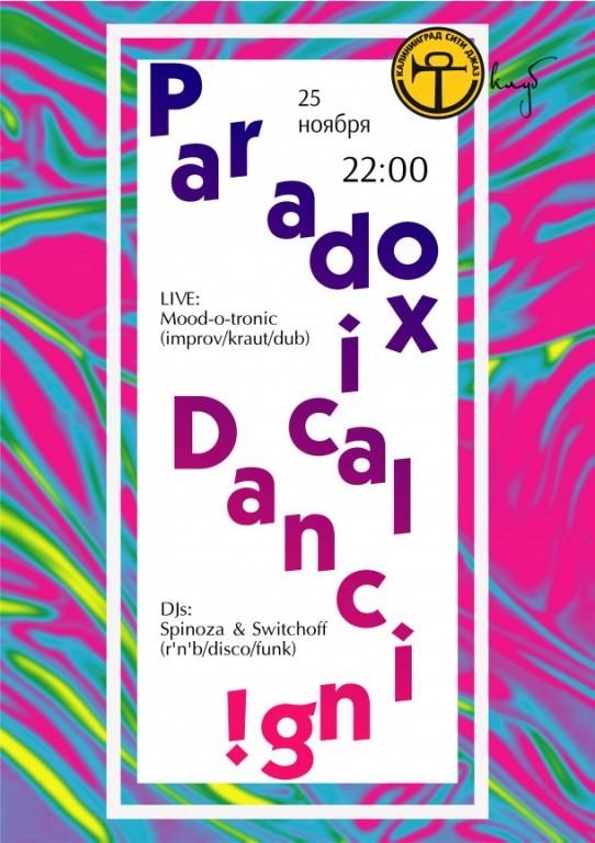 Paradoxical Dancing