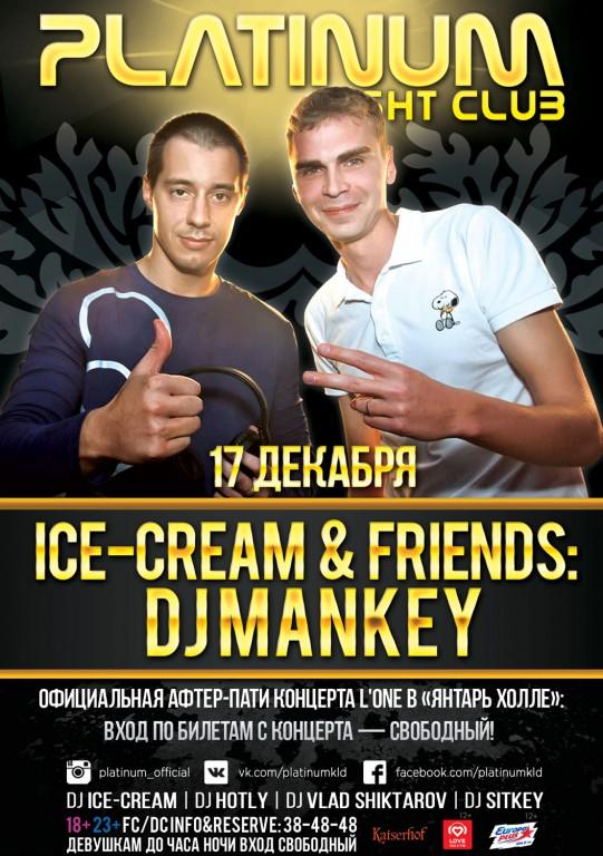 DJ Ice-Cream & DJ Mankey