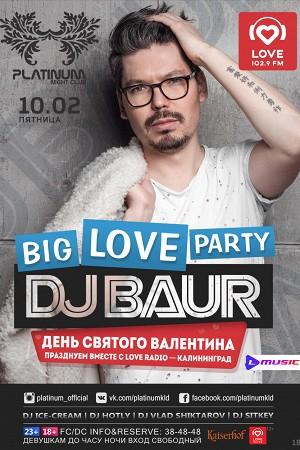 Big Love Party: DJ Baur