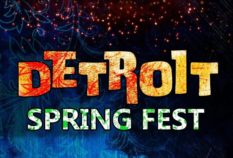 DETROIT SPRING FEST