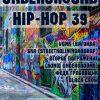Концерт Underground Hip-Hop 39