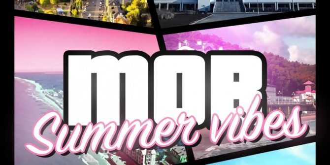 MOB SUMMER VIBES
