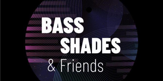 Bass Shades & Friends